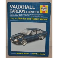 HAYNES VAUXHALL OPEL CARLTON & SENATOR WORKSHOP MANUAL 1986 - 1994